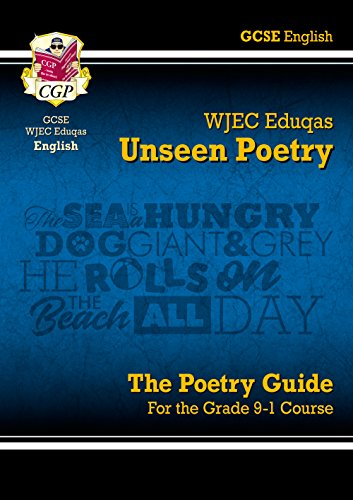 New Grade 9-1 GCSE English Literature WJEC Eduqas Unseen Poetry Guide (CGP GCSE English 9-1 Revision)