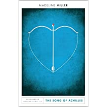 Modern Classics: Song of Achilles: Madeline Miller: Bloomsbury Modern Classics