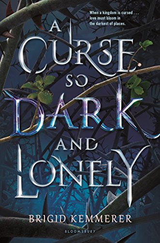 A Curse So Dark and Lonely by [Kemmerer, Brigid]