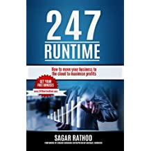 247 Runtime: How to move your business to the cloud to maximise profits