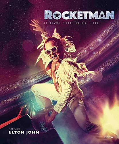 Rocketman - Le livre officiel du film par  (Relié - May 29, 2019)