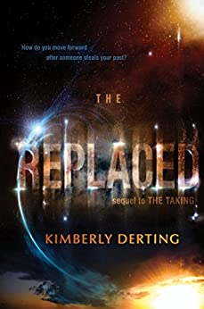 Kimberly Derting - The Replaced (The Taking Book 2)