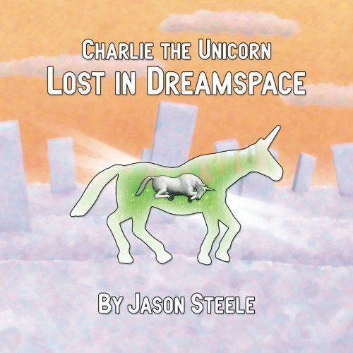 Charlie the Unicorn: Lost in Dreamspace