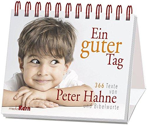 Ein guter Tag: 365 x Peter Hahne