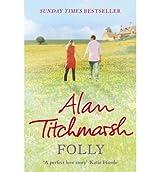 [Folly] [by: Alan Titchmarsh]