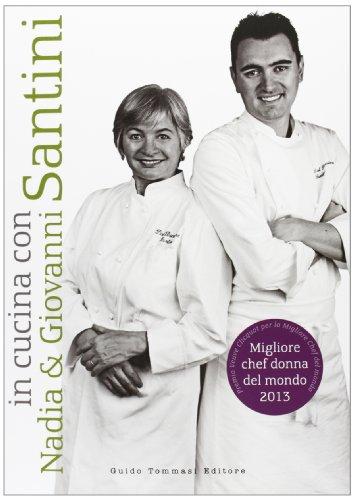 In cucina con Nadia e Giovanni Santini