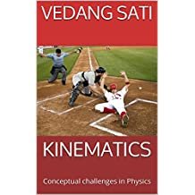 KINEMATICS: Conceptual challenges in Physics