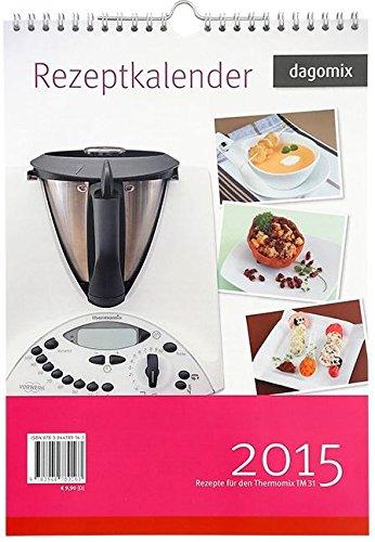 Buchseite und Rezensionen zu 'Rezeptkalender 2015 Rezepte für den Thermomix TM31' von Andrea Dargewitz
