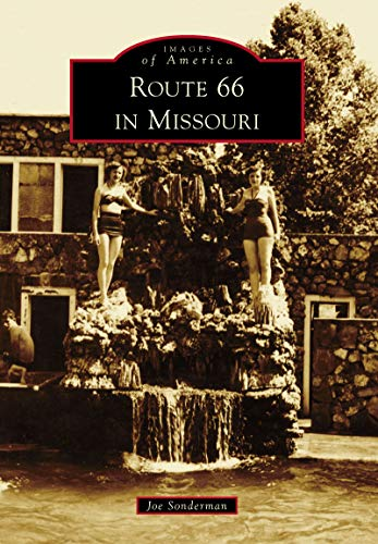 Route 66 in Missouri (Images of America) (English Edition)
