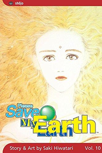 Please Save My Earth: Volume 10 by Saki Hiwatari (15-Apr-2005) Paperback