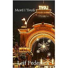 Mord I Tivoli (Politiinspektør Leif Anders Pedersen Book 1) (Danish Edition)