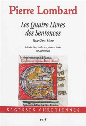 Les Quatre Livres des Sentences : Troisième livre