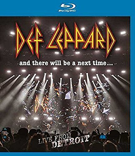 def-leppard-and-there-will-be-a-next-time-live-from-detroit-blu-ray