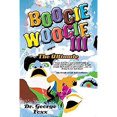[Boogie Woogie III: The Ultimate] (By: George Foxx) [published: February, 2012]