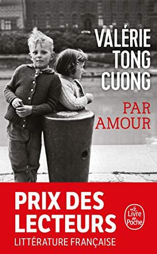 Par amour: Prix des lecteurs Littérature française 2018
