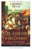 Der Aufruhr in den Cevennen (Historischer Roman) - Vollständige Ausgabe - Ludwig Tieck