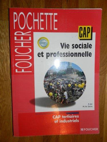 Vie sociale et professionnelle, CAP Tertiaires et Industriels