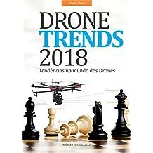 Drone Trends 2018: Tendências no mundo dos Drones (Portuguese Edition)
