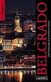 Belgrado (Rumbo a)