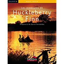 Aventures De Huckleberry Finn, Les (Col·lecció Kalafat)