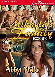Mikayla's Family [A Bride for Eight Brothers 6] (Siren Publishing LoveXtreme Forever - Serialized): 3