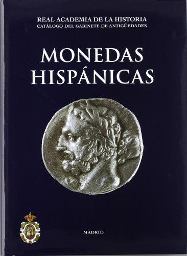 Monedas Hispánicas. (Catálogos. II. Monedas y Medallas.) por Juan Manuel Abascal