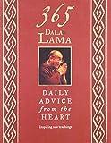 365 Dalai Lama: Daily Advice from the Heart by Dalai Lama XIV Bstan-'dzin-rgya-mtsho (2007-08-02)
