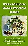 Weihnachtliches Mosaik Windlicht basteln (Mosaik basteln 4)