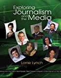 Exploring Journalism and the Media Interactive (Bpa)