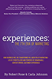 Experiences: The 7th Era of Marketing (English Edition)