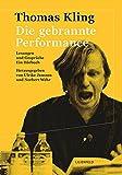 Die gebrannte Performance: Lesungen und Gespr?che. Ein H?rbuch (Schriftenreihe der Kunststiftung NRW, Band 5)