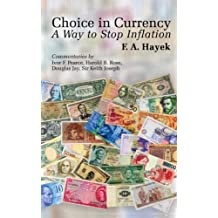 Choice in Currency: A Way to Stop Inflation