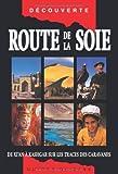 Route de la soie - De Xi'an à Kashgar sur les traces...