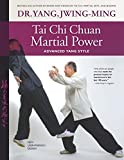 Tai Chi Chuan Martial Power: Advanced Yang Style; New User Friendly Design