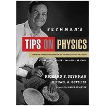 Feynman's Tips on Physics by Richard P. Feynman (2013-02-15)