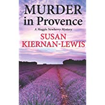 [(Murder in Provence)] [By (author) Susan Kiernan-Lewis] published on (September, 2013)