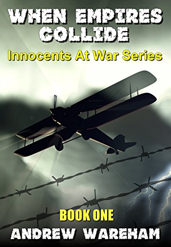 When Empires Collide (Innocents At War Series, Book 1) thumbnail