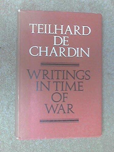 Writings in Time of War by P.T. De Chardin (1968-08-01)