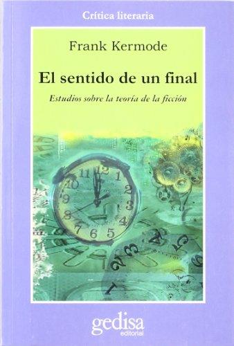 El sentido de un final (Cla-de-ma) por Frank Kermode