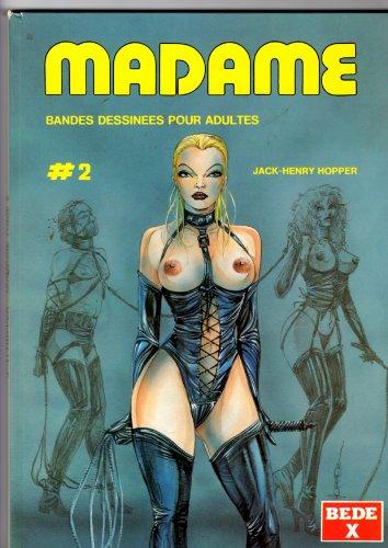 Madame, tome 2