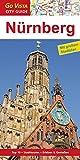 Nürnberg: Reiseführer mit extra Stadtplan [Reihe Go Vista] (Go Vista City Guide)