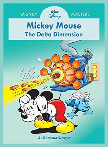 Preisvergleich Produktbild Disney Masters Vol. 1: Romano Scarpa: Walt Disney's Mickey Mouse: The Delta Dimension