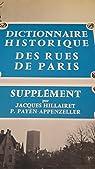Dictionnaire historique des rues de Paris. Supplément par Hillairet