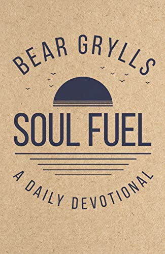 Soul Fuel: A Daily Devotional (English Edition)