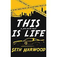 This Is Life: A Jack Palms Novel (Jack Palms Crime Book 2)