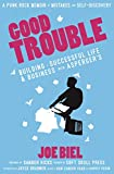 Good Trouble: Building a Successful Life and Business with Asperger's (Punx)