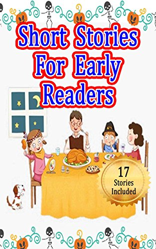 Short Stories For Early Readers: 17 Easy Reading Stories