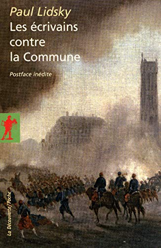 Les écrivains contre la Commune par Paul LIDSKY