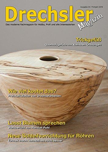 DrechslerMagazin Ausgabe 34 - Das moderne Fachmagazin
