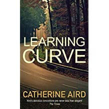 Learning Curve (Sloan & Crosby) (Sloan & Crosby 24) by Catherine Aird (2016-09-22)